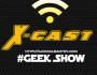The X-Cast: GeekShow – Episode 3: Guardians and Stuff[AUDIO]